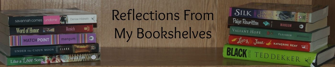 Reflections From My Bookshelves
