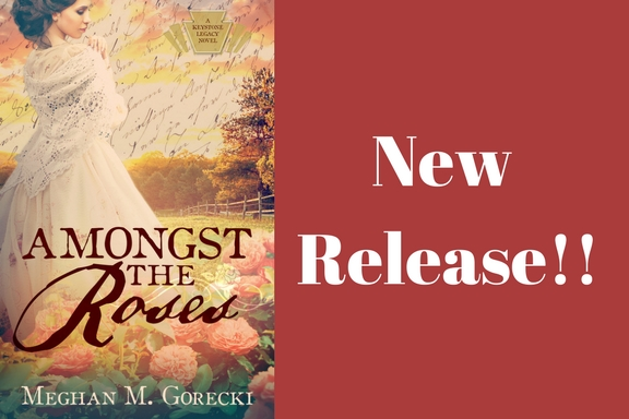 New Release: Amongst the Rose by Meghan M. Gorecki