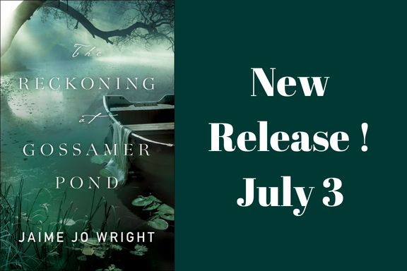 New Release! The Reckoning at Grossamar Pond by Jaime Jo Wright
