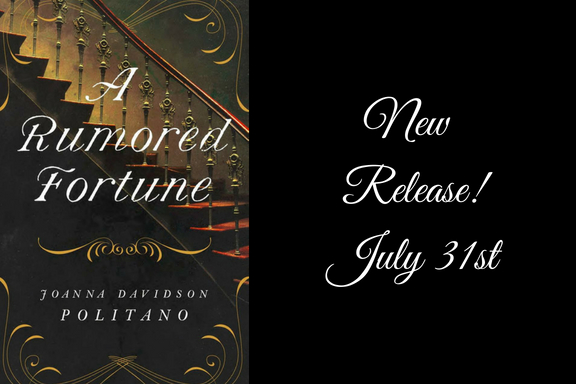 New Release! A Rumored Fortune by Joanna Davidson Politano