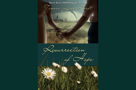 Resurrection of Hope by Tamera Lynn Kraft