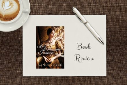 Lady of Thousand Treasures by Sandra Byrd