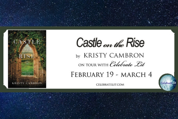 Castle on the Rise by Kristy Cambron
