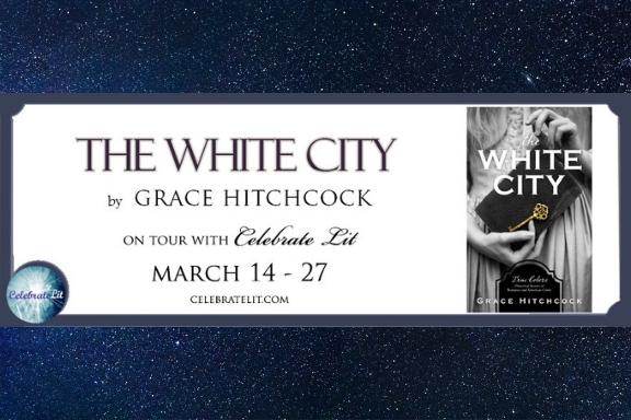 The White City by Grace Hitchcock