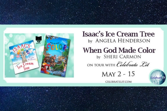 Isaac's Ice Cream Tree & When God Made Color by Angela Henderson & Rachael Koppendrayer