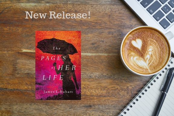 New Release: The Pages of Her Life by James L. Rubart