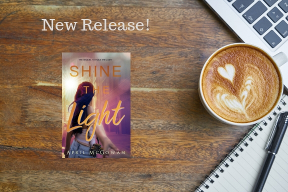 New Release: Shine the Light by April McGowan