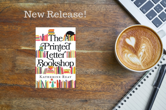 New Release: The Printed Letter Bookshop by Katherine Reay