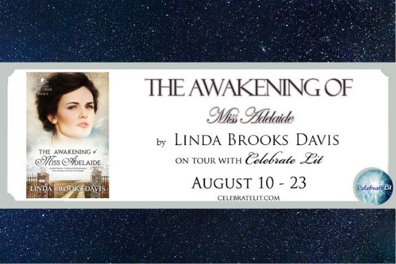 The Awakening of Miss Adelaide by Linda Brooks Davis
