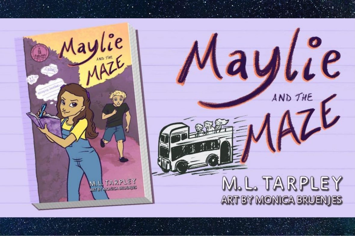 Maylie and the Maze by M.L. Tarpley
