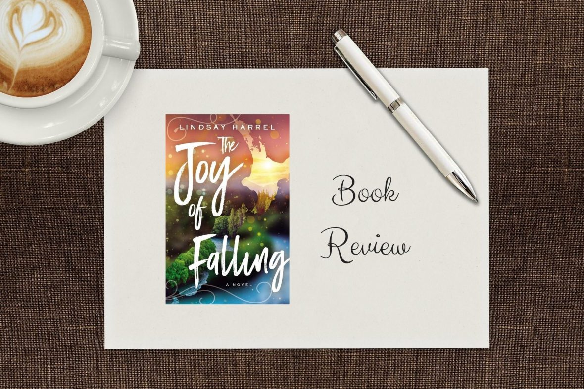 The Joy of Falling by Lindsay Harrel