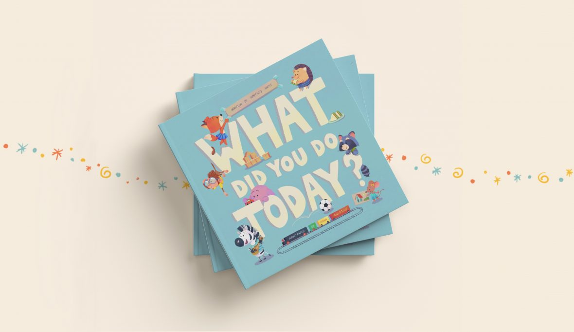 What Did You Do Today? by Whitney Antis