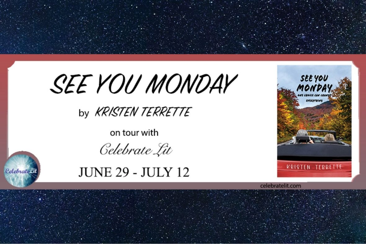 See You Monday by Kristen Terrette